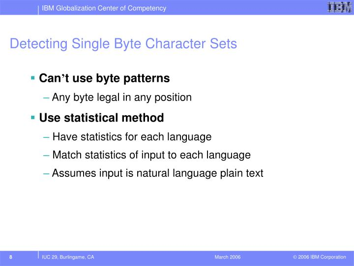 Detecting Single Byte Character Sets