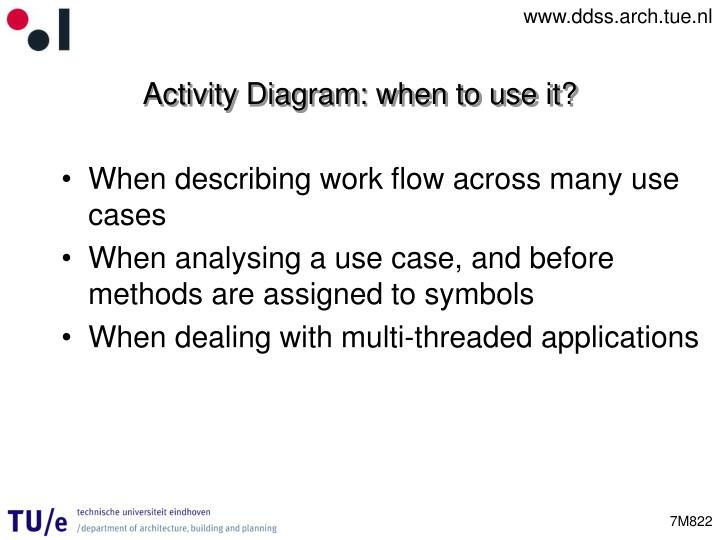 Activity Diagram: when to use it?