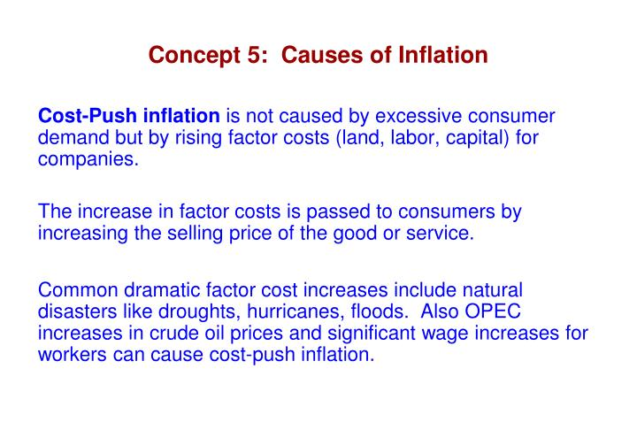 Concept 5:  Causes of Inflation