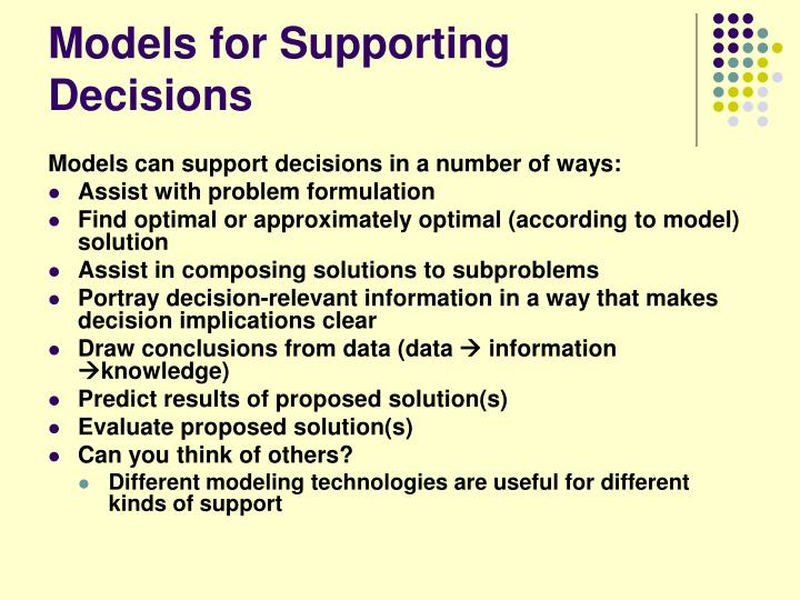 Models for Supporting Decisions