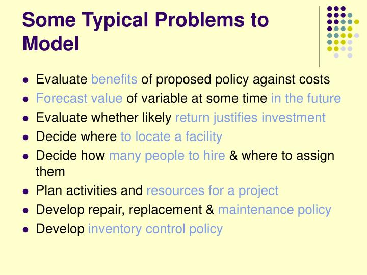 Some Typical Problems to Model