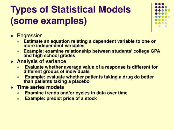 Types of Statistical Models (some examples)