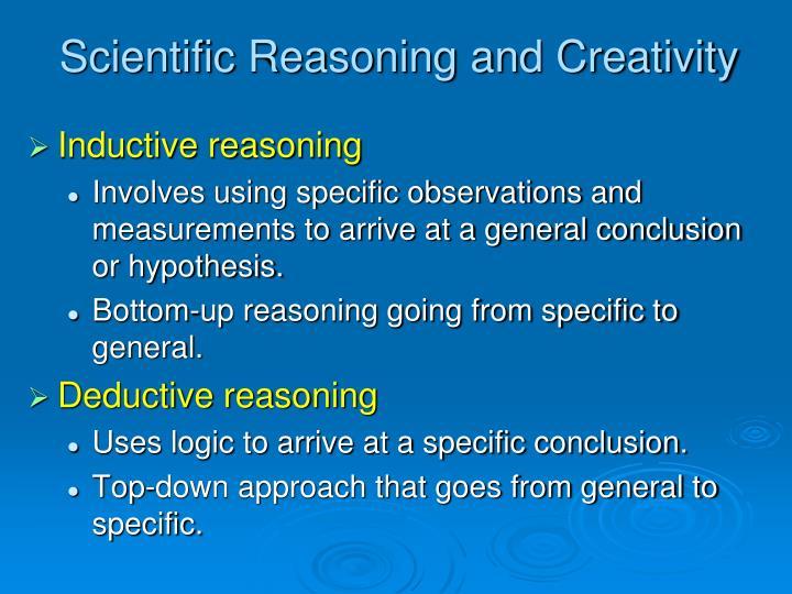 Scientific Reasoning and Creativity