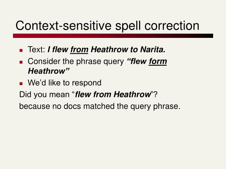 Context-sensitive spell correction