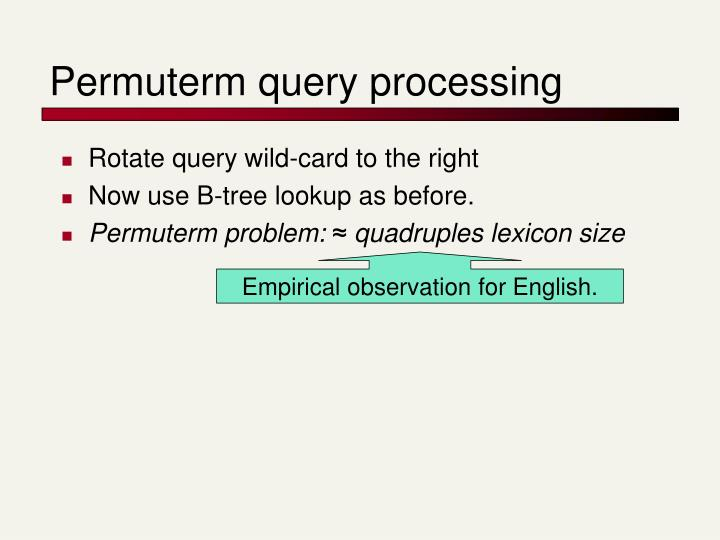Permuterm query processing