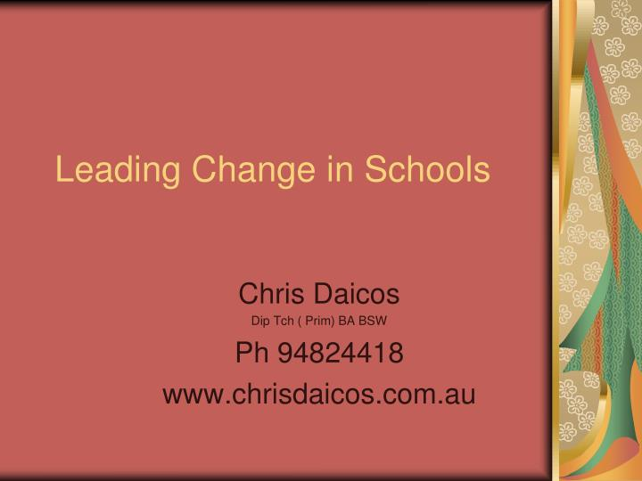leading change in schools n.