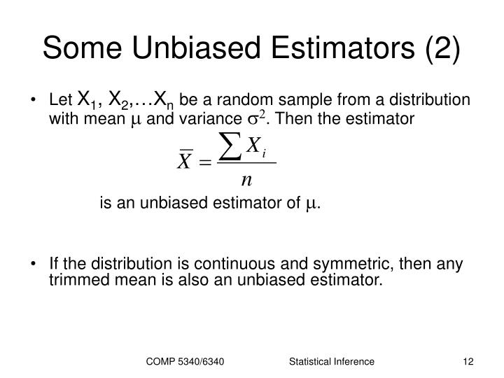 Some Unbiased Estimators (2)