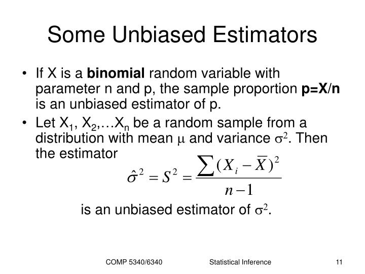 Some Unbiased Estimators