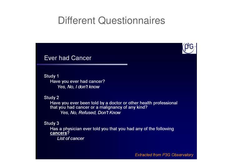Different Questionnaires