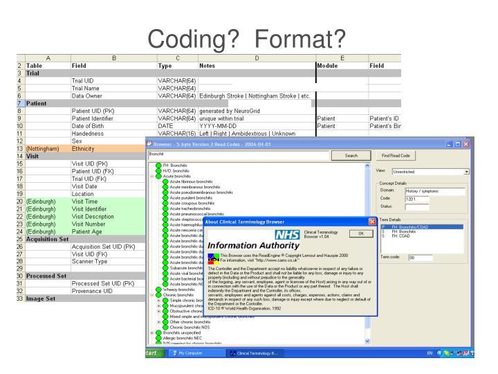 Coding?  Format?