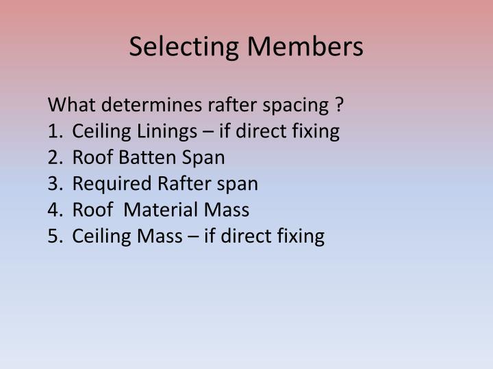 Selecting Members