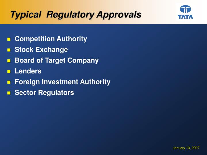 Typical  Regulatory Approvals