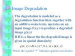 image degradation