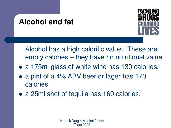 Alcohol and fat
