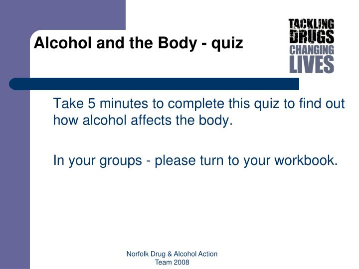 Alcohol and the Body - quiz