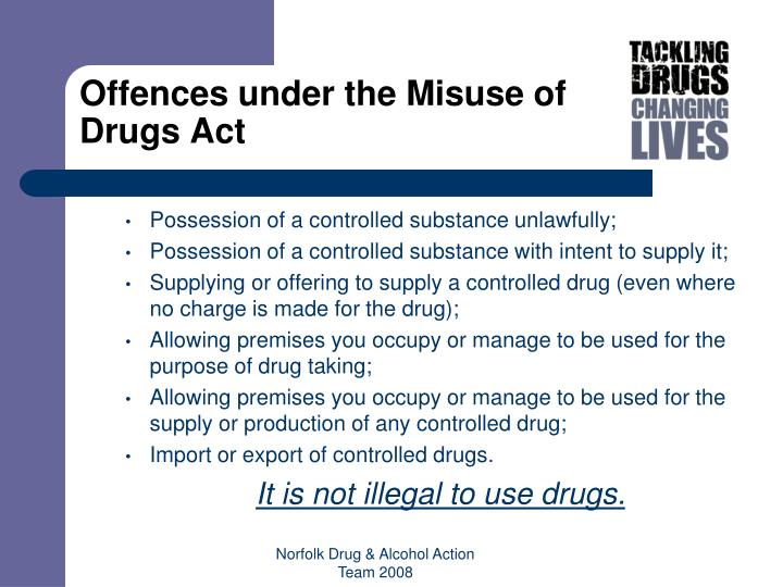 Offences under the Misuse of Drugs Act