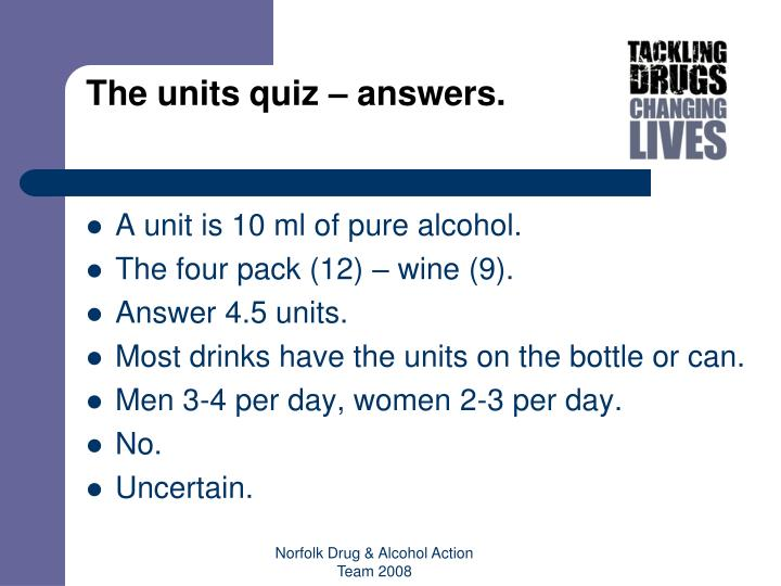 The units quiz – answers.