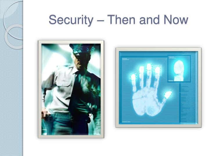 Security – Then and Now
