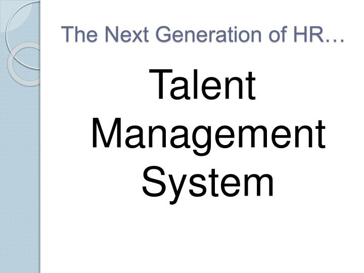 The Next Generation of HR…