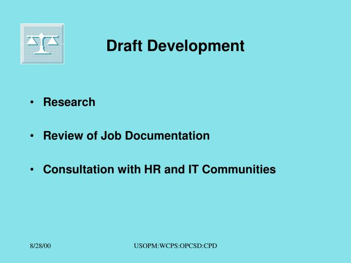 Draft Development