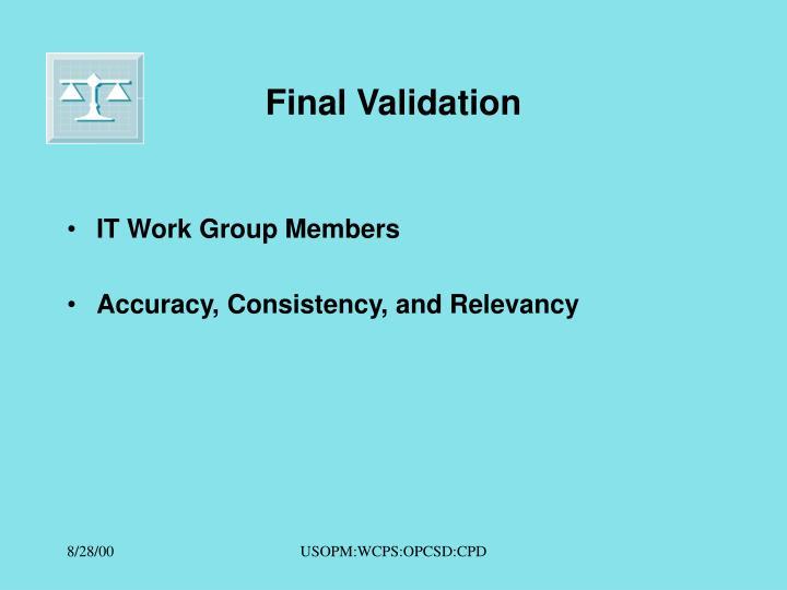 Final Validation