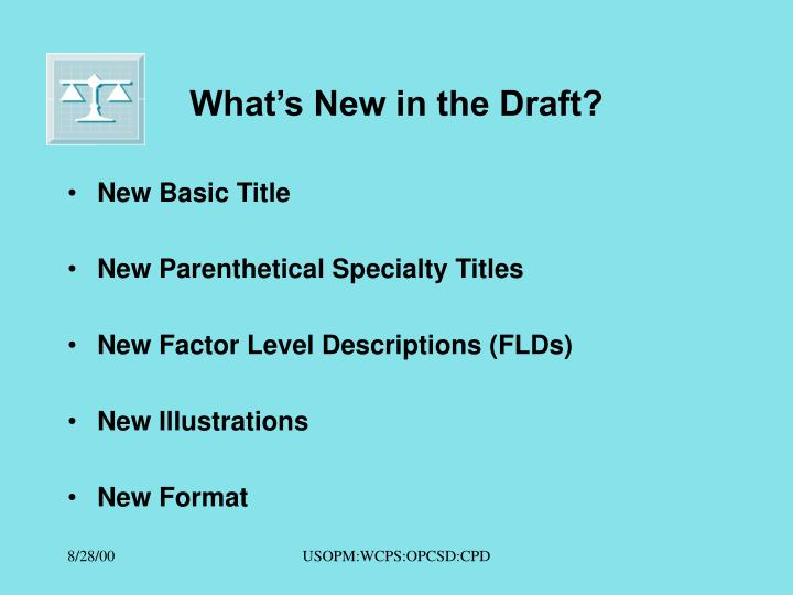 What's New in the Draft?