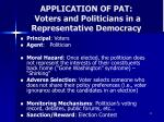 application of pat voters and politicians in a representative democracy