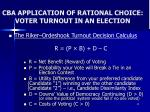 cba application of rational choice voter turnout in an election