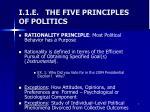 i 1 e the five principles of politics
