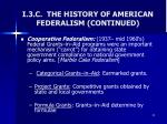 i 3 c the history of american federalism continued