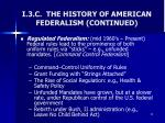 i 3 c the history of american federalism continued1