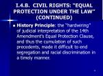 i 4 b civil rights equal protection under the law continued