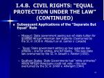 i 4 b civil rights equal protection under the law continued2