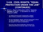i 4 b civil rights equal protection under the law continued3