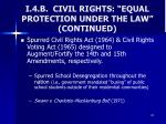 i 4 b civil rights equal protection under the law continued4
