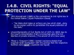 i 4 b civil rights equal protection under the law