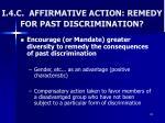 i 4 c affirmative action remedy for past discrimination