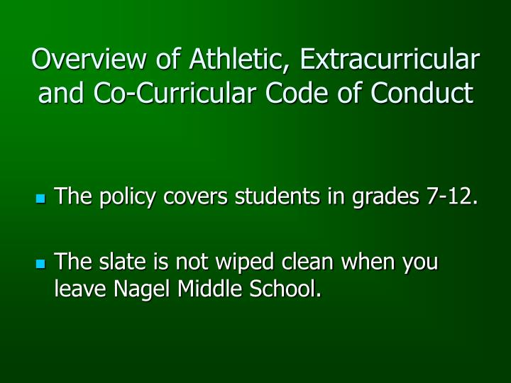 Overview of Athletic, Extracurricular and Co-Curricular Code of Conduct
