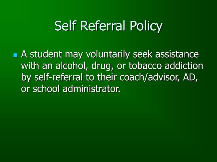 Self Referral Policy