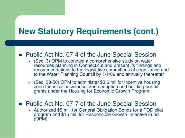 New statutory requirements cont