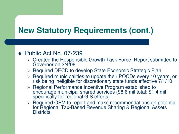 New Statutory Requirements (cont.)