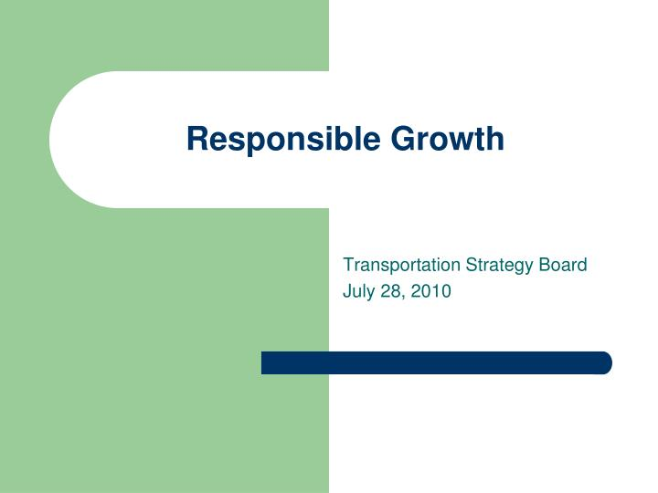 Responsible growth