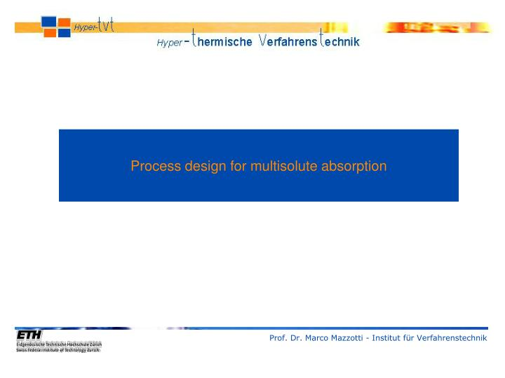 Process design for multisolute absorption