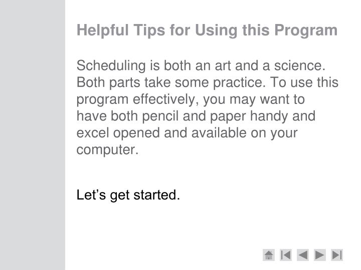 Helpful Tips for Using this Program