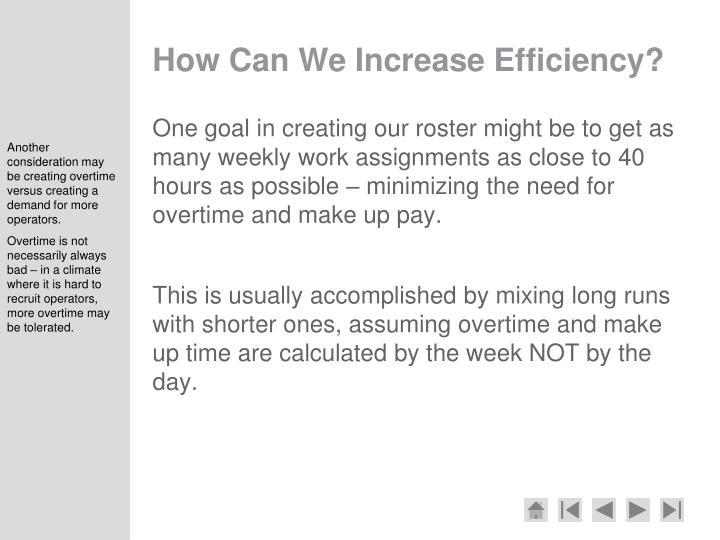 How Can We Increase Efficiency?