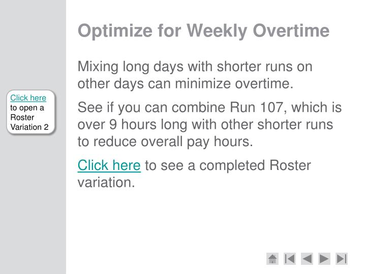 Optimize for Weekly Overtime