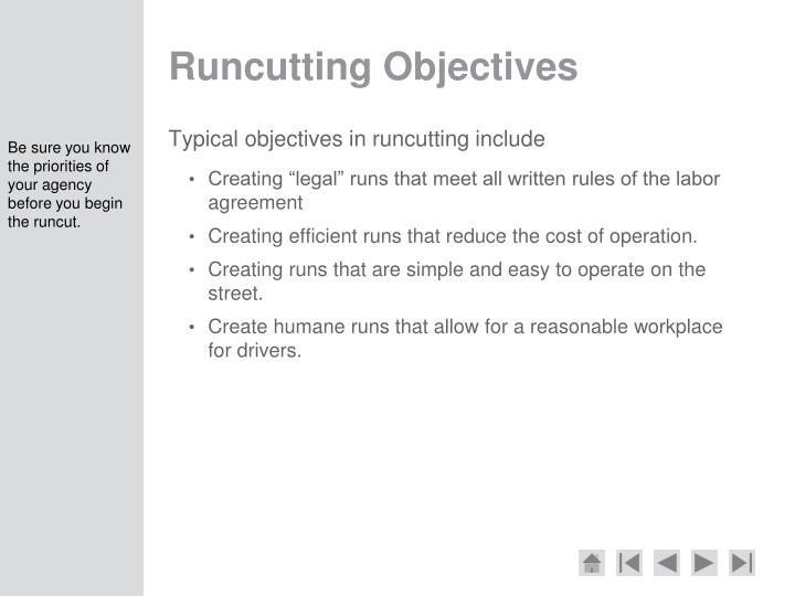 Runcutting Objectives