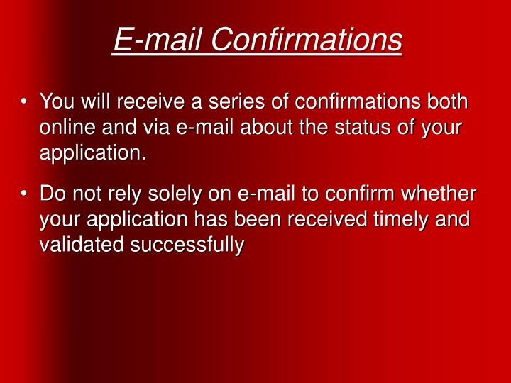 E-mail Confirmations