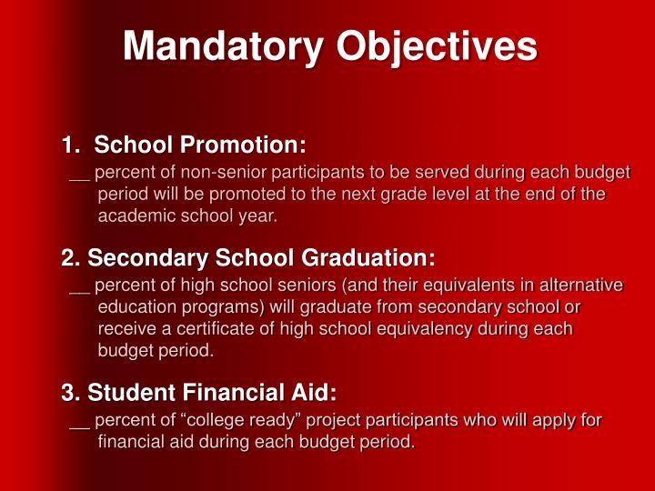 Mandatory Objectives