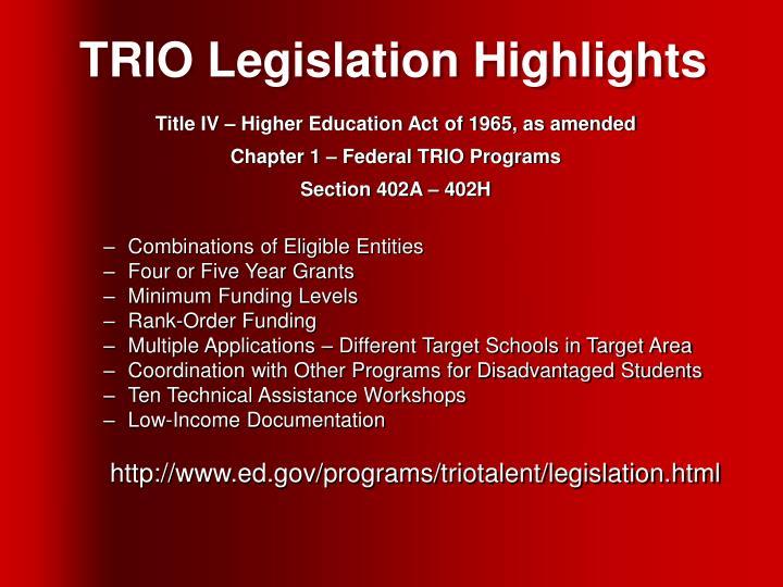 TRIO Legislation Highlights
